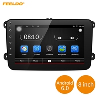 FEELDO 8inch Android 6 0 Quad Core Car Media Player With GPS Navi Radio For VW