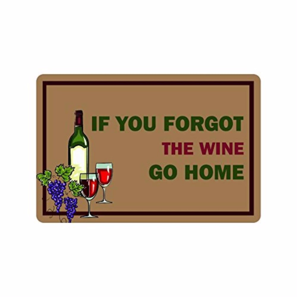 If You Forgot The Wine Go Home Decorative front door mat mats outdoor entrance indoor funny doormat for entrance door outdoor in Mat from Home Garden