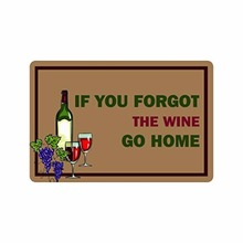 """23.6(L) x 15.7(W),3/16"""" thickness, Humorous Funny Saying & Quotes:If You Forgot The Wine Go Home Indoor/outdoor Floor"""