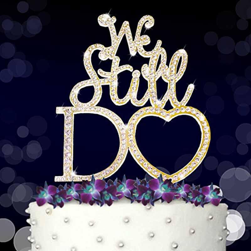 Hot Sale We Still Do Rhinestone Cake Topper For 10th 25th 30th 50th