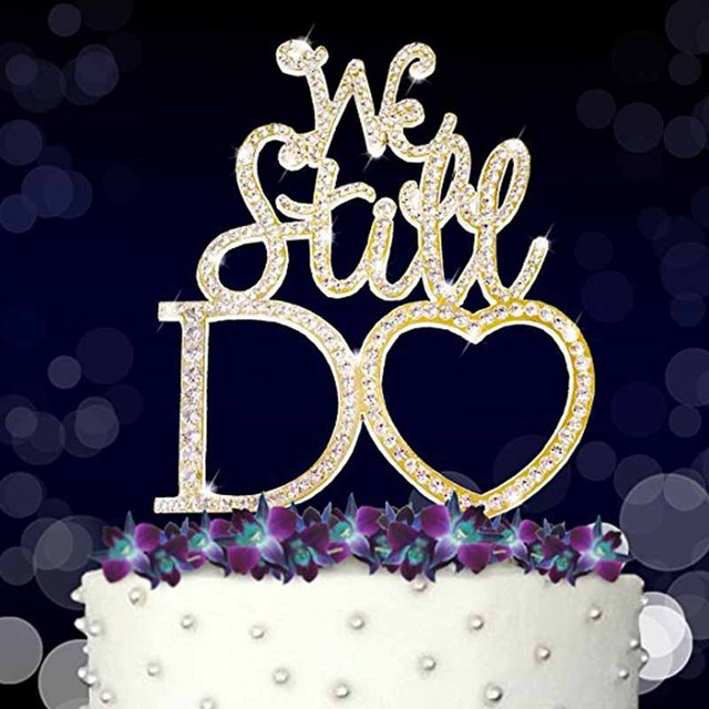 WE STILL DO Rhinestone Cake Topper For 10th 25th 30th 50th Anniversary Vow Renewal Wedding Marriage