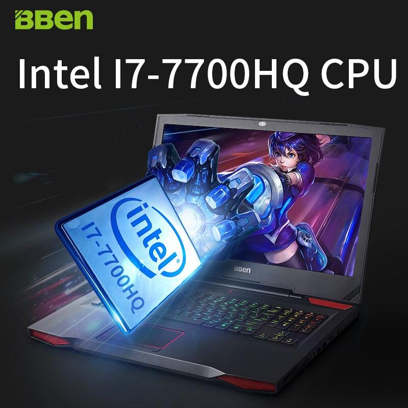 BBEN G17 17 3 Inch Laptop 16G RAM 256G SSD 1TB HDD Ultrabook Windows10 Intel I7 BBEN G17 17.3 Inch Laptop 16G RAM 256G SSD 1TB HDD Ultrabook Windows10 Intel I7 7700HQ Nvidia GDDR5 6G RAM FHD Backlit Keyboard