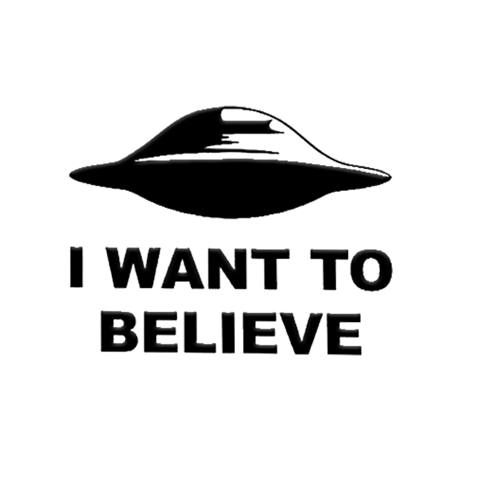 I Want to Believe UFO Aliens X Top Secret Funny Car Laptop Vinyl Sticker Decal