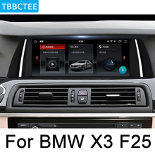 цена на For BMW X3 F25 2014-2017 NBT Android car multimedia player Navigation Navi GPS BT Support 4G 3G WiFi Radio HD Screen stereo