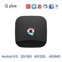 2019 Горячие Q плюс Android ТВ box 8,1 9. 0 OS USB3.0 WI-FI 4G32G 64G H6 Quadcore Cortex-A53 HD mi 2,0 6 K bluetooth VS X96 mi ni mi коробка