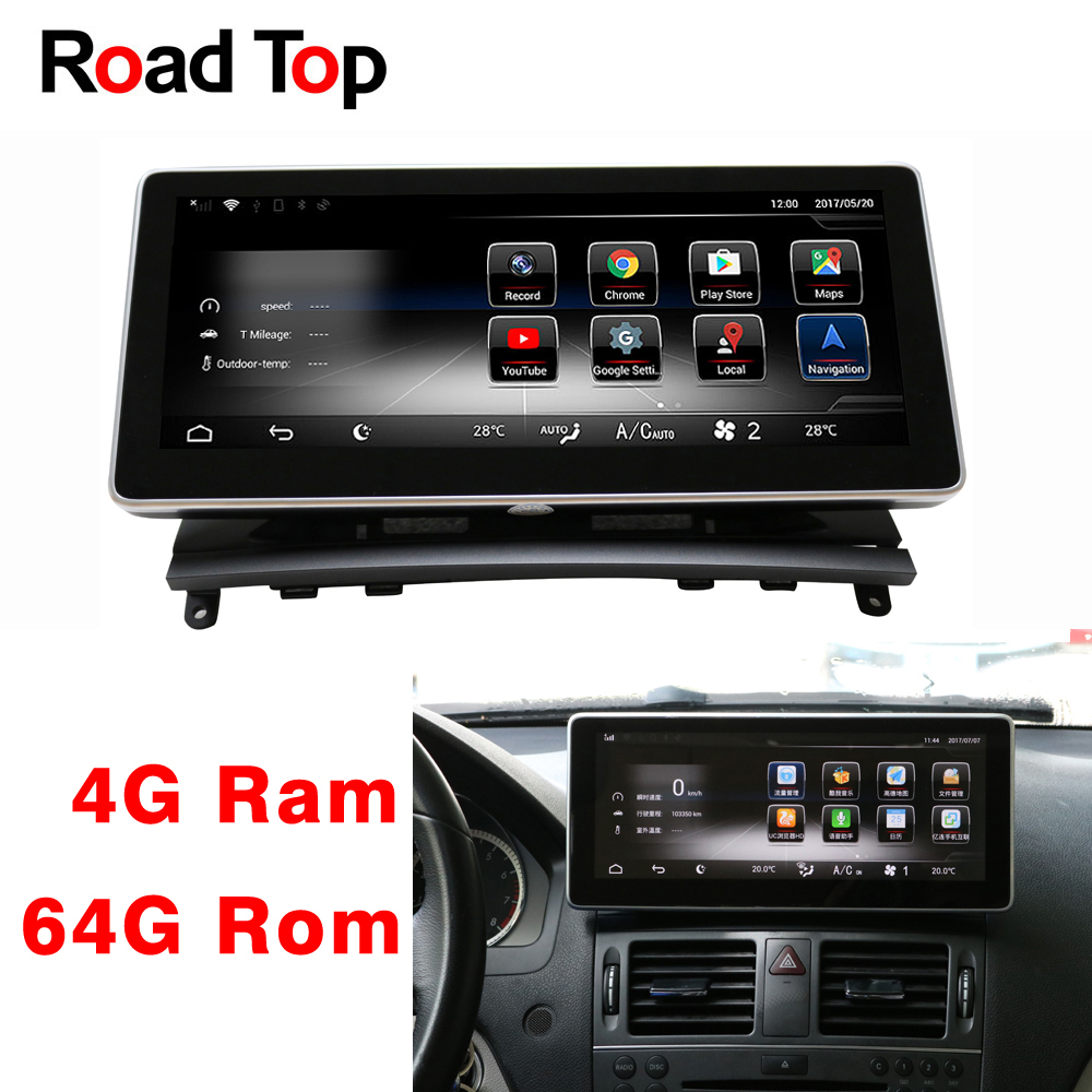 Android 8.1 Octa 8-Core 4+64G Car Radio GPS Navigation Bluetooth WiFi Head Unit Screen for Mercedes Benz C Class W204 2008-2010