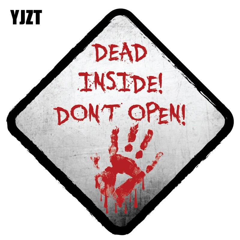 YJZT 14CM*14CM Bloody DEAD INSIDE DONT OPEN ZOMBIE Reflective Car Sticker C1-7549