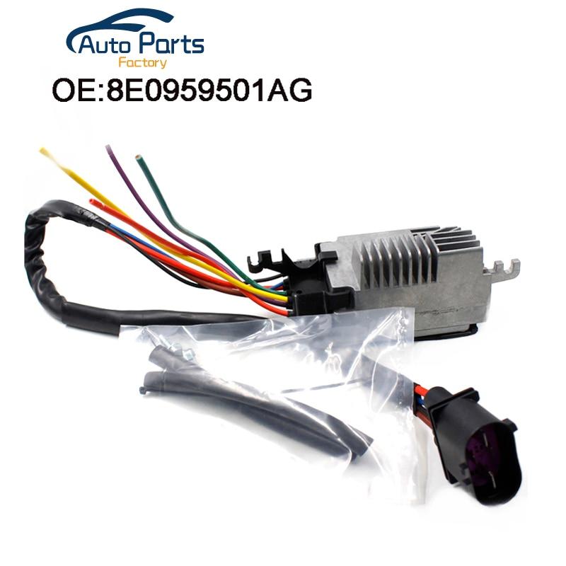 Nouveau Module de commande du ventilateur de refroidissement du radiateur pour Audi A4 A6 Quattro CABRIO 8E0959501AG 8E0959501G 8E0959501K 8E0959501AB