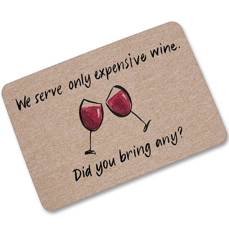 Nuovo Bicchiere di Vino Rosso Divertente Divertente Dire Quotazioni Andare A Casa Zerbino di Benvenuto antiscivolo Da Cucina Tappeti Tappeti Tapete 40*60 cm 60*90 centimetri