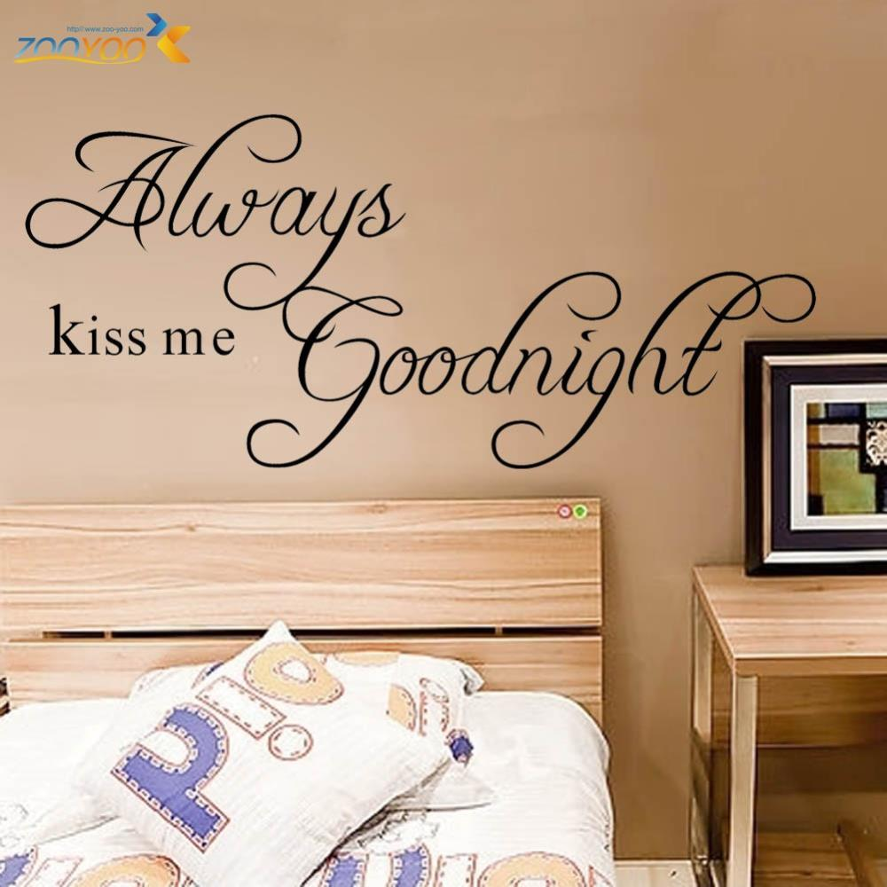 online get cheap bedroom wall quotes aliexpress com alibaba group always kiss me goodnight loving quotes wall art decal removable bedroom wall sticker poster for rooms