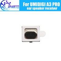 UMIDIGI A3 PRO Hörer 100% Neue Original Front Ohr lautsprecher empfänger Reparatur Zubehör für UMIDIGI A3 PRO Handy