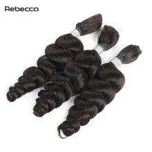 Ребекка бразильского волос не Волосы Remy свободные волна Связки 100% Человеческие волосы Weave Связки плетение объемных волос 100 г