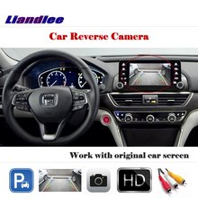 Liandlee Auto Reverse Parking Camera For Honda Accord LX Inspire 2018 / Rear Rearview Back Work with Car Factory Screen