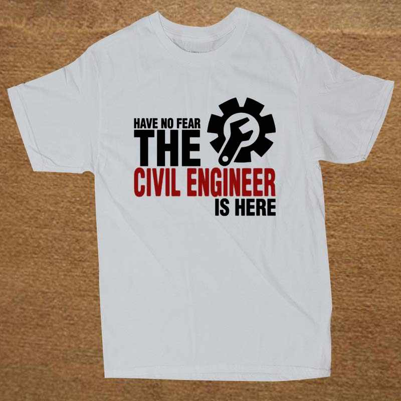 cf44244e1384 ... Funny Have No Fear The Civil Engineer Is Here T Shirt Cotton Short  Sleeve T- ...
