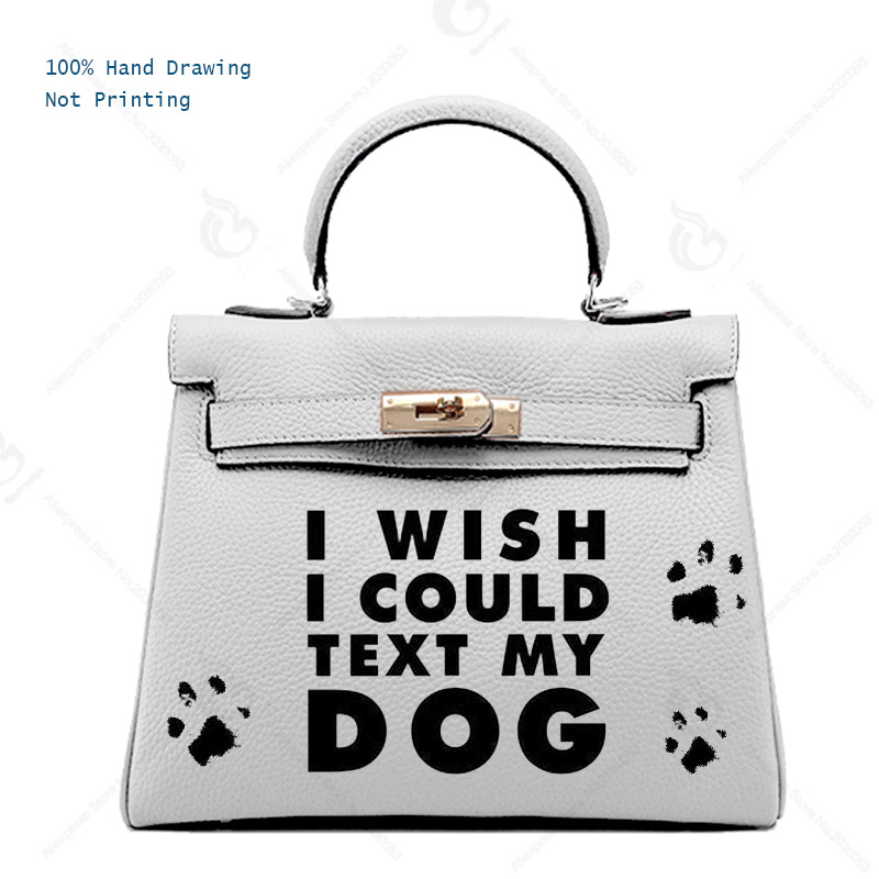 Women bags handbags Genuine Leather totes women's Fun Bags Customizable Gift Print funny idea letters I wish I COULD TEXT MY DOG цена и фото