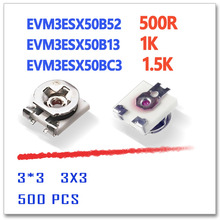 EVM3ESX50B52 500R EVM3ESX50B13 1 К EVM3ESX50BC3 1.5 К 3X3 500 шт. 500ohm 500r 3*3 smd триммер potentionmeter резистор 3 мм 1 Ком 1K5