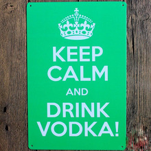 1 piece Keep calm and drink vodka Tin Plate Sign wall Room man cave Decoration Art Dropshipping Poster metal