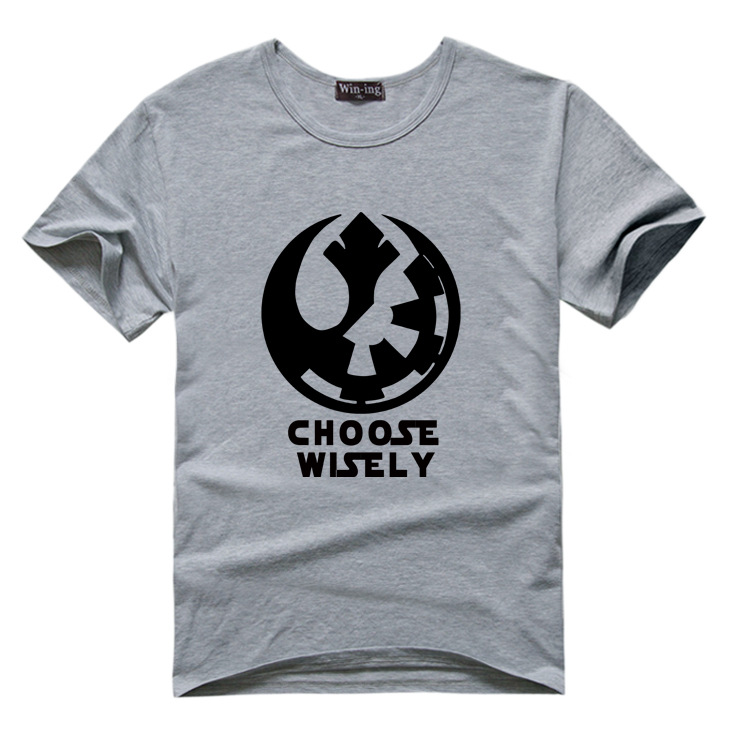 "New "" Choose Wisely "" Star Wars Galactic Empire Rebel Alliance Print T-shirt Cotton Unisex Sun Tee Shirts Teen Loose Homme Tops"
