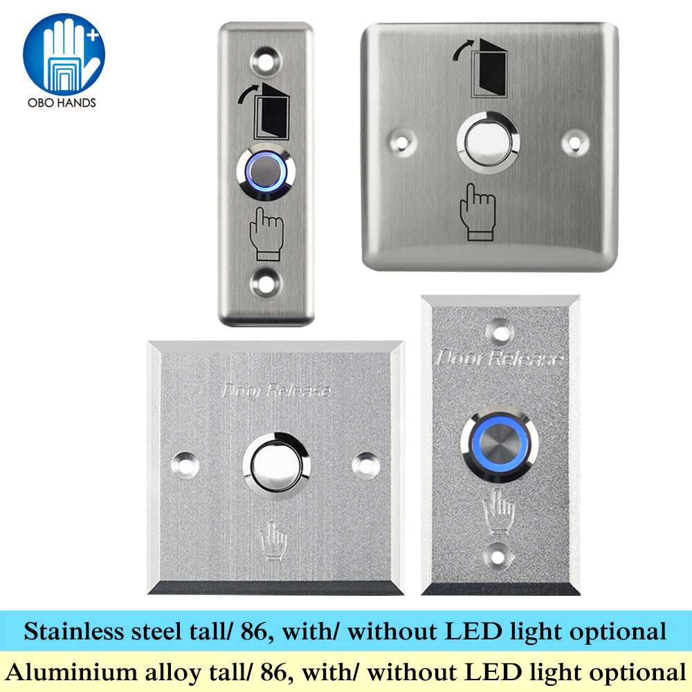 OBO HANDS Metal Door Exit Button Stainless Steel Switch Push Release Alloy With LED Light 86 For Home Access Control Lock System