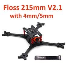 Floss 215 215mm V2.1 Race Carbon fiber Quadcopter Frame Kit