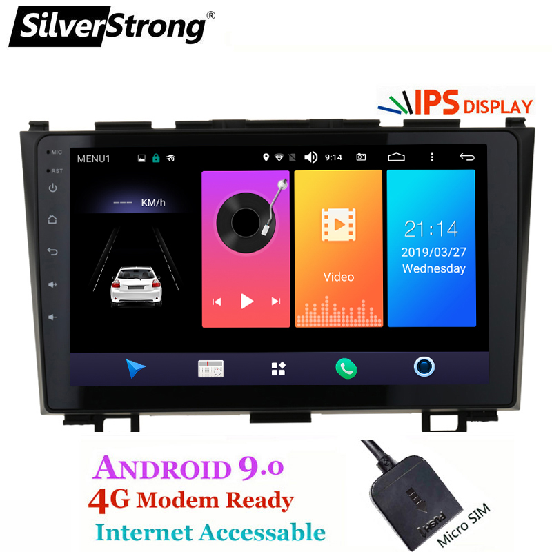 SilverStrong Android9 0 4G SIM Modem Car Player 9inch for Honda CRV 2007 2011 Radio Car