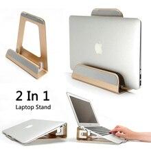 Chức Năng 2 Trong 1 Hợp Kim Nhôm Dọc Chân Đế Máy/Công Thái Laptop Đứng Làm Mát Cho Macbook Air PRO RETINA 11 12 13 15 Inch
