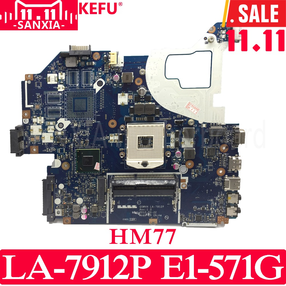 KEFU Q5WVH LA-7912P Laptop motherboard for Acer NV56R E1-571 V3-571 Test original mainboard HM77 kefu la 7912p motherboard for acer ne56r v3 571 e1 531 e1 571g nv56r laptop motherboard q5wtc q5wvh q5wv1 la 7912p hm77 test