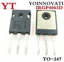 10個/lpt IRGP4063D IRGP4063DPBF GP4063D IRGP4063 igbt 600v 96A 330ワットに247 ic最高品質。