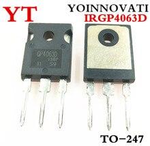 10 sztuk/lpt IRGP4063D IRGP4063DPBF GP4063D IRGP4063 IGBT 600V 96A 330W TO 247 IC najlepsza jakość.