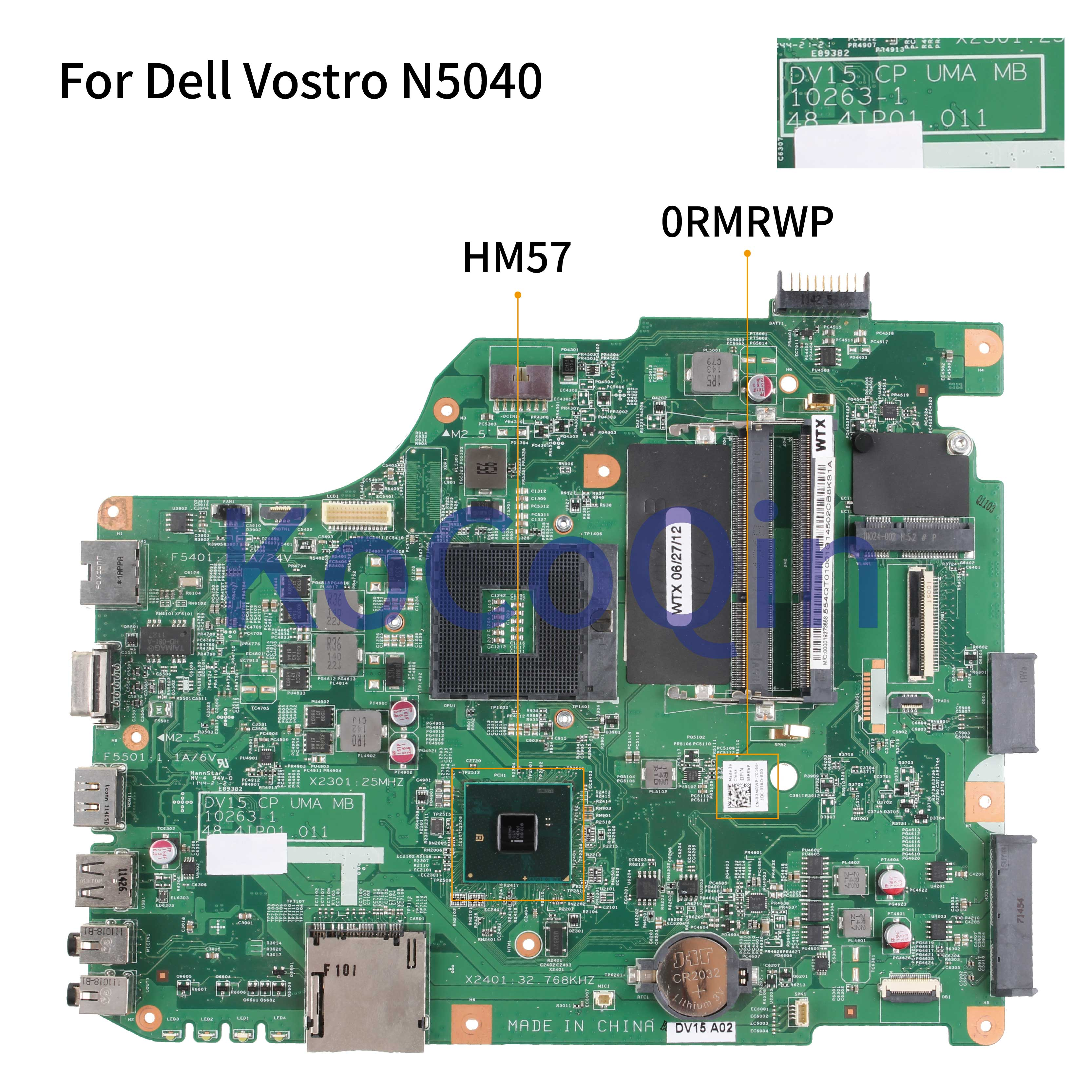 KoCoQin Laptop Motherboard For Dell Vostro 1540 V1540 15R N5040 HM57 Mainboard 0RMRWP CN-0RMRWP 10263-1 48.4IP01.011