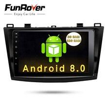 Funrover 9 «Android 8,0 2 din Автомобильный мультимедийный чехол для Mazda 3 gps навигация Mazda 3 maxx Axela Радио RDS зеркало-Ссылка Bluetooth