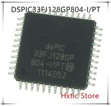 NEW 10PCS/LOT DSPIC33FJ128GP804-I/PT 33FJ128GP804-I/PT DSPIC33FJ128GP804 TQFP-44 IC