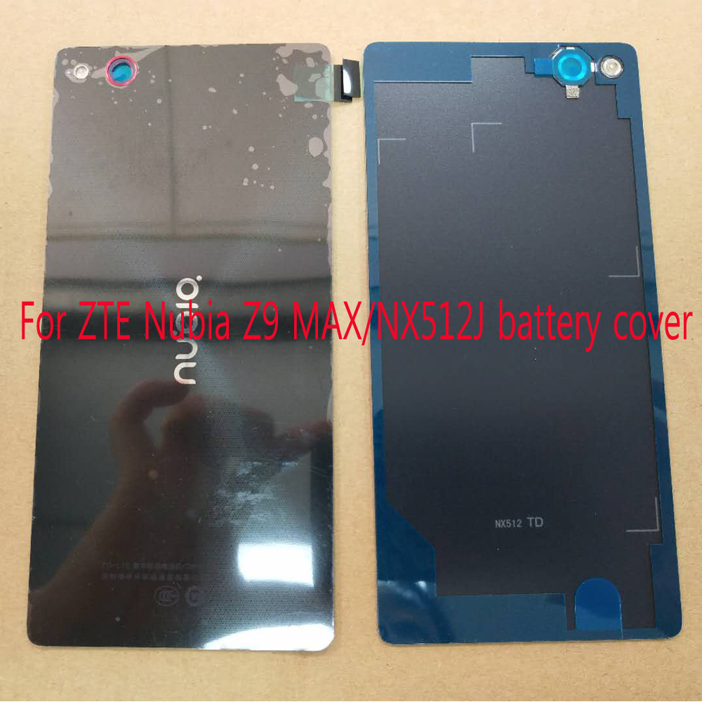 Housing For ZTE Nubia Z9 MAX / NX512J Battery Door Back Cover Replacement Parts With 3M Adhesive+Camera Lens Without NFC