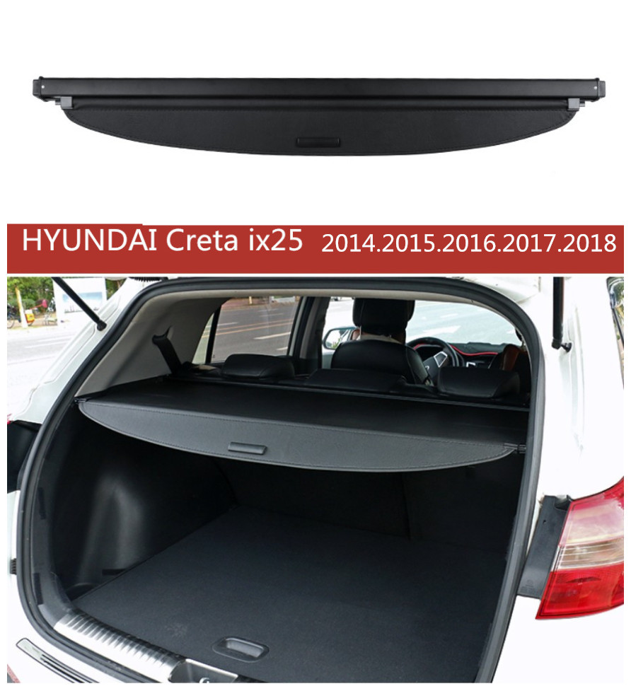 For HYUNDAI ix25 Creta 2014 2015 2016 2017 2018 Rear Trunk Cargo Cover Security Shield Screen shade High Qualit Car Accessories коврики в салонные ниши синие ix25 для hyundai creta 2016