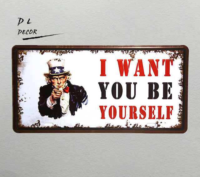 Dl i want you to be yourself license plate vintage crafts tin dl i want you to be yourself license plate vintage crafts tin sign solutioingenieria Gallery