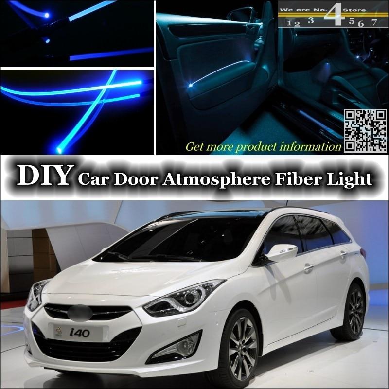 For Hyundai I40 Interior Ambient Light Tuning Atmosphere Fiber Optic Band Lights Inside Door Panel Illumination (Not EL Light)