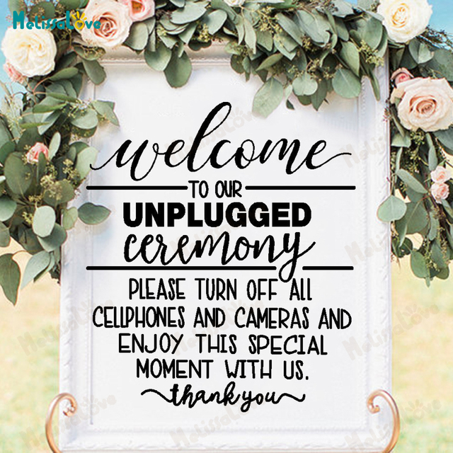Wedding Reception Sign Notice Welcome To Unplugged Wedding Please