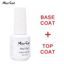 MorCat 15ml Top Base Coat Transparent Top Coat Gel Lacquer Nail Gel Polish Soak Off Primer Gel Nail Art Varnish Base Top UV Gel