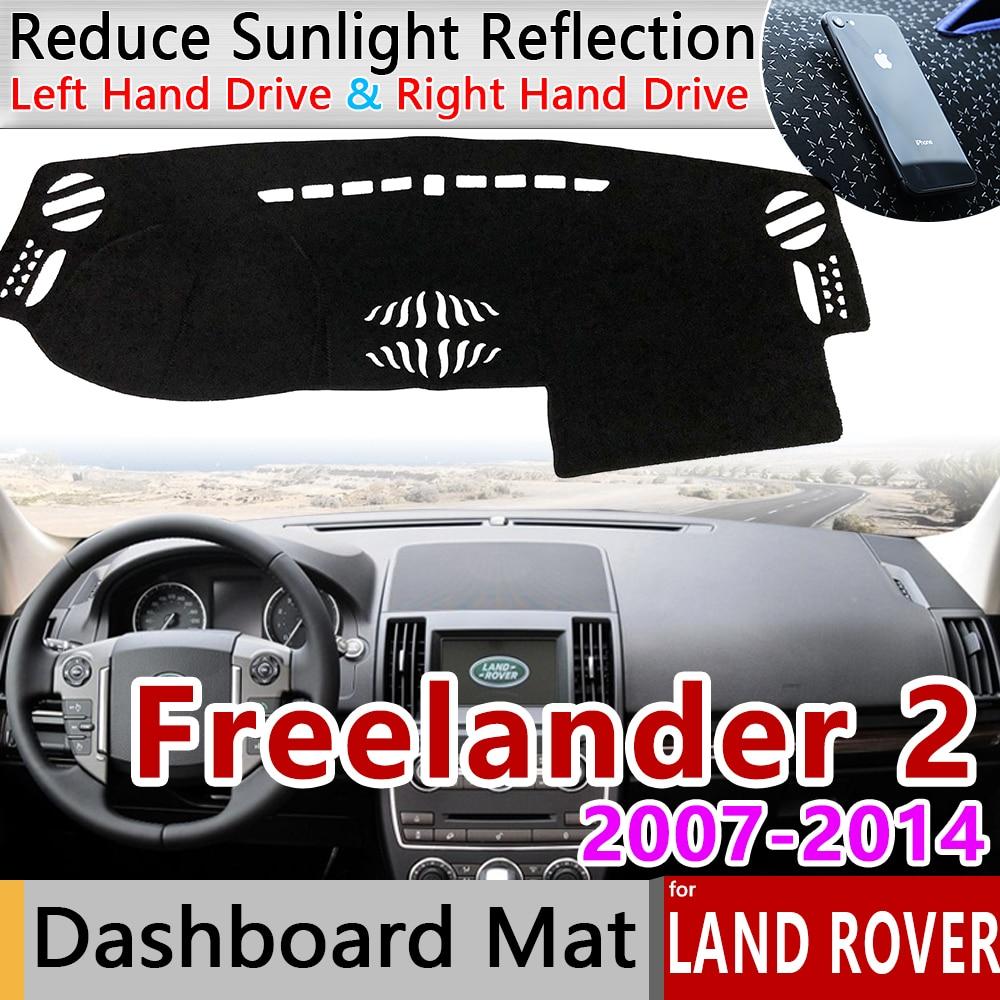 Para Land Rover Freelander 2 2007 ~ 2014 alfombrilla antideslizante cubierta de salpicadero parasol accesorios para coche L359 LR2 2010 de 2012 a 2013