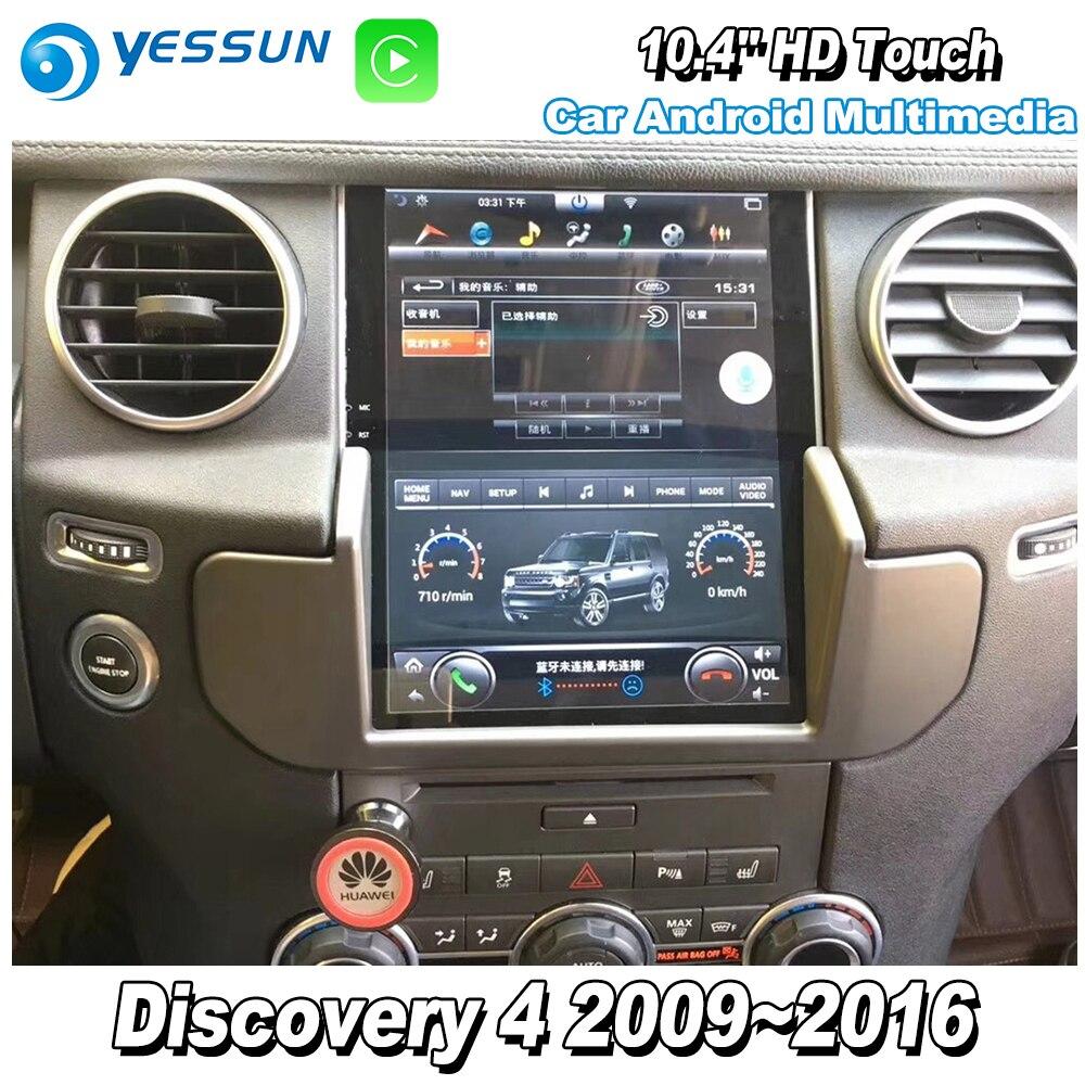 YESSUN 10,4 ''hd Супер экран для Land Rover Discovery 4 2009 ~ 2016 автомобилей Радио Android Carplay gps Navi карты навигации без DVD