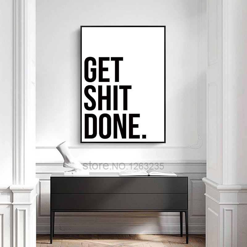 Get Shit Done Poster Wall Art Nordic Poster Print Canvas Pictures Black And White WC Canvas Painting Bathroom Quotes Home Decor