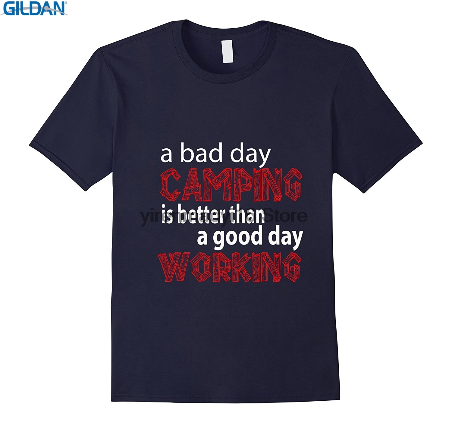 GILDAN 100% Cotton O-neck custom printed T-shirt A Bad Day Is Better Than A Good Day Working T Shirt