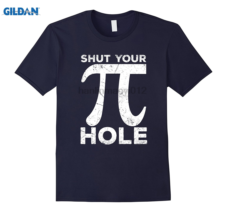 GILDAN Shut Your Pi Hole, Shut Your 3.14 Hole Math Shirt Distressed dress T-shirt