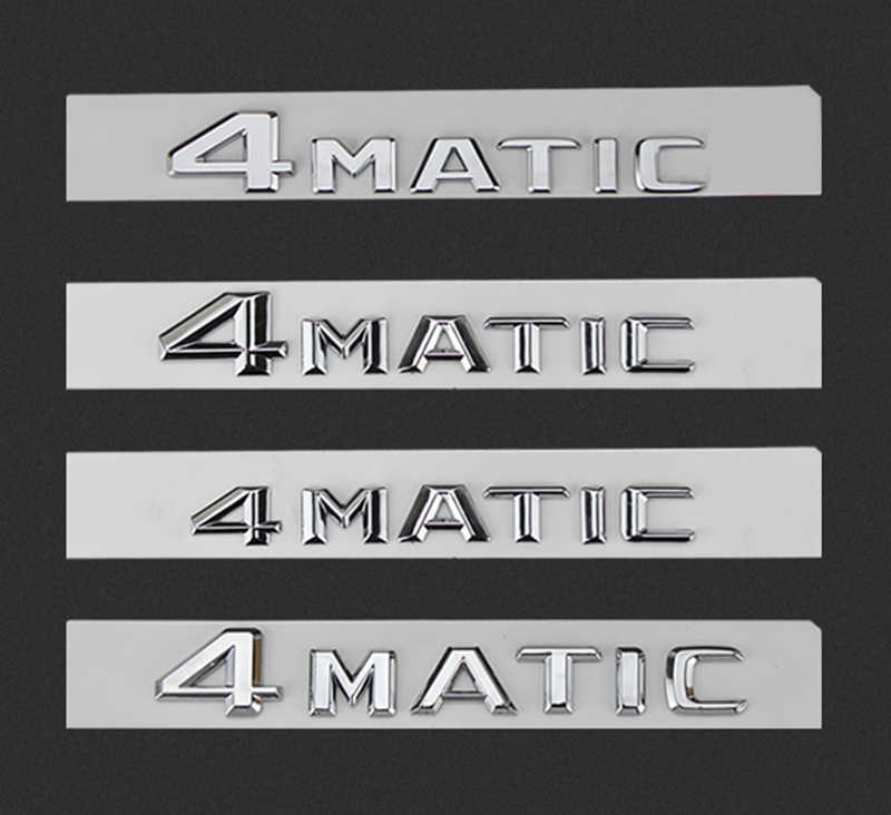 Letters Emblem for Mercedes Benz 4MATIC Badge Car Styling Refitting Trunk 4 Wheel Drive Logo Sticker Glossy Black Chrome New Old