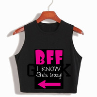 Couple Tank Top BBF She Thinks I M Crazy Womens Crop Tops T Shirt Harajuku Cute