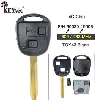Teclado 1x/2x304 MHz/433 MHz Chip 4C 2 botones llave de coche remoto Fob TOY43 hoja para Toyota Tarago Avensis RAV4 P/N: 60030/60081