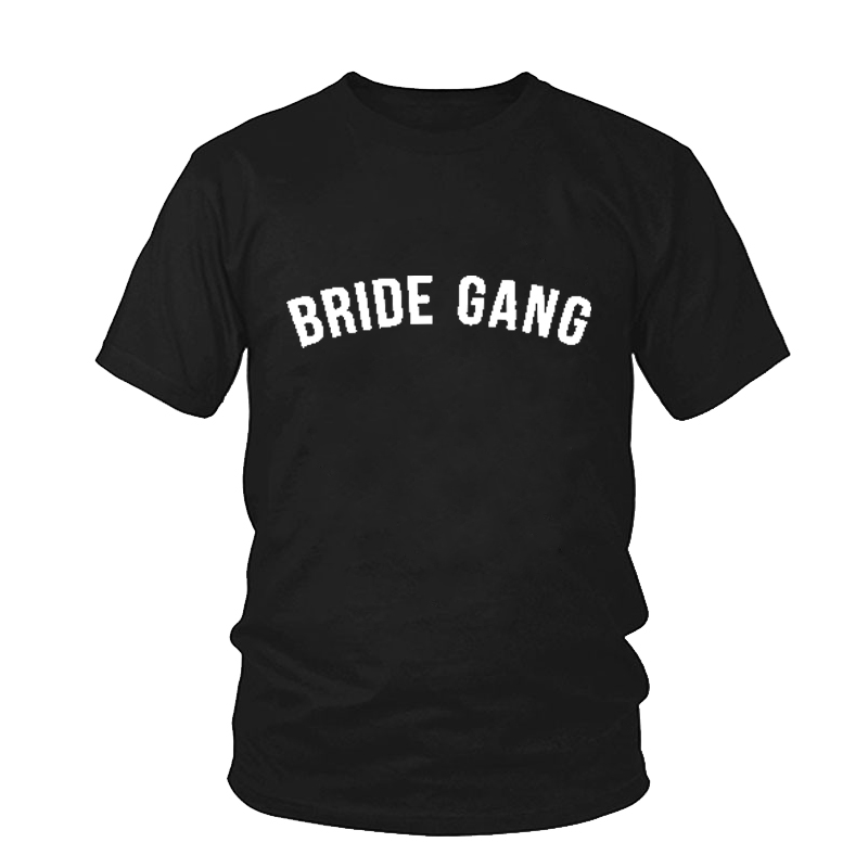 72cfb47577 US $5.99 35% OFF|Bride Gang Shirt Bride Tribe Bridesmaid Gift Bride Squad  Bachelorette Party T Shirt Tumblr Funny Girl Gang Short Sleeve Top Tees-in  ...
