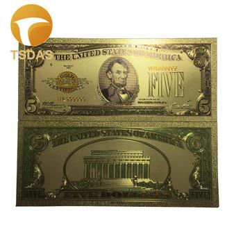 24K złoty banknot USA 5 dolar złota folia banknot na prezenty biznesowe tanie i dobre opinie TSDAS Ludzi Z tworzywa sztucznego Europa gold banknote gold foil + pet Souvenir home decoration 100pcs opp bag