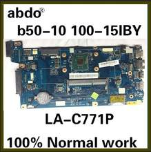 Applicable to Lenovo Ideapad 100-15IBY B50-10 Laptop Motherboard LA-C771P Motherboard CPU N2840 100% Test Work Free Shipping(China)