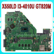 X550LD laptop motherboard i3 4010U GT820M REV2.0 Non-integrated X550LD mainboard 90NB04T0-R00070 100% tested